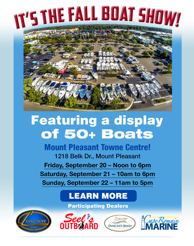 It's the Fall Boat Show! Sept. 20-22, Mt. Pleasant Towne Centre.